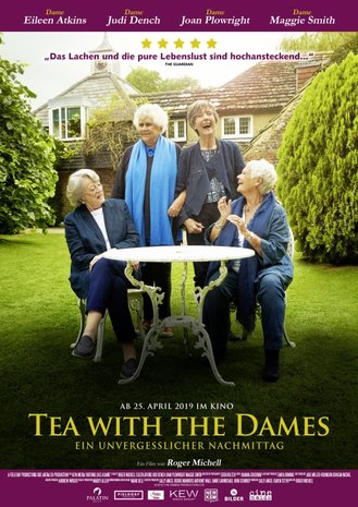 TEA WITH THE DAMES - Ein unvergeßlicher Nachmittag